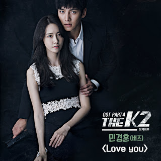 Chord : Min Kyung Hoon - Love You (OST. The K2)
