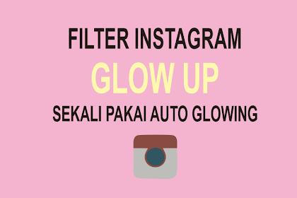 Filter Instagram Glow Up