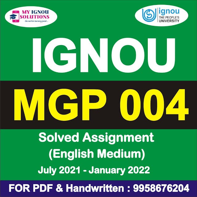 MGP 004 Solved Assignment 2021-22