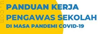 Download Buku Panduan Kerja Pengawas Sekolah di Masa Pandemi Covid-19
