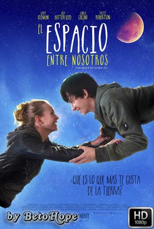 El Espacio Entre Nosotros [1080p] [Latino-Ingles] [MEGA]