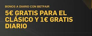 betfair 5€ gratis desde JRVM el clasico Barcelona vs Real Madrid 24-10-2020