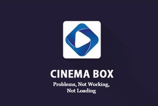 App World: Cinema Box Not Working: Here are Some solution