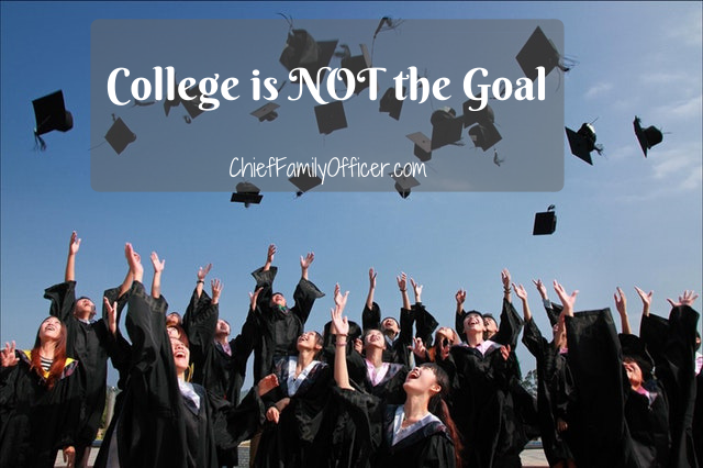 College is NOT the Goal