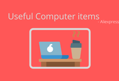 20 Most Useful Items For a Computer in Aliexpress