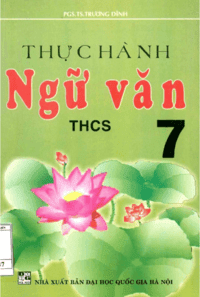 Thực Hành Ngữ Văn THCS 7 - Trương Dĩnh