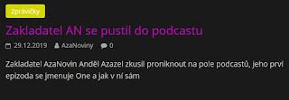 http://azanoviny.wz.cz/2019/12/29/zakladatel-an-se-pustil-do-podcastu/