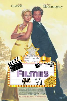 FILME: COMO PERDER UM HOMEM EM DEZ DIAS NETFLIX