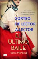 http://leyendoyleyendo.blogspot.com.es/2016/06/sorteo-de-el-ultimo-baile-sarra-manning.html