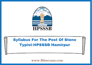 Syllabus For The Post Of Steno Typist-HPSSSB Hamirpur