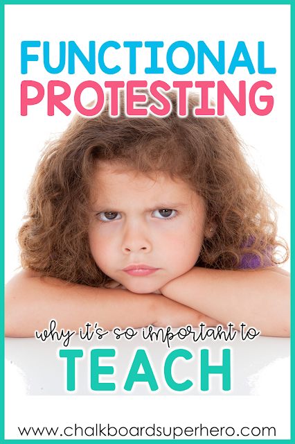 Functional protesting for problem behaviors