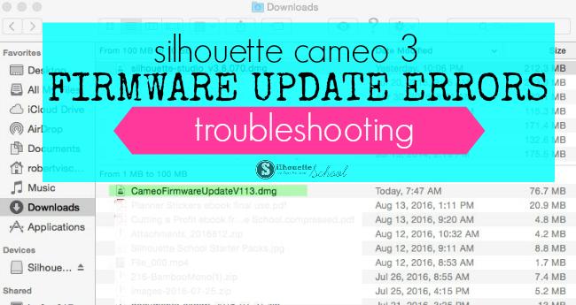 update firmware silhouette cameo 3, cameo 3 update, firmware errors