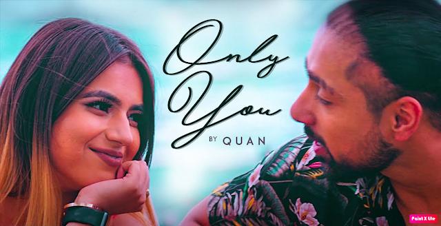 Only You Lyrics -Quan || The Lyrics House