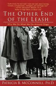 An interview with Dr. Patricia McConnell about The Education of Will. Pictured, her book The Other End of the Leash.