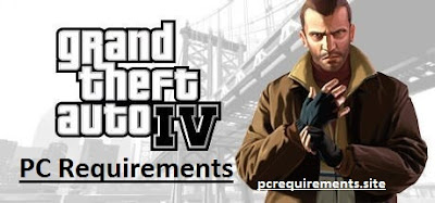 [Latest] GTA 4 Pc Requirements