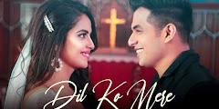Dil Ko Mere Lyrics - Rahul Jain x Aadil Khan, Avika Gor
