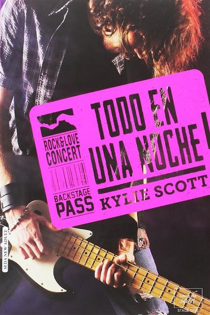 Todo en una noche | Stage dive #1 | Kylie Scott