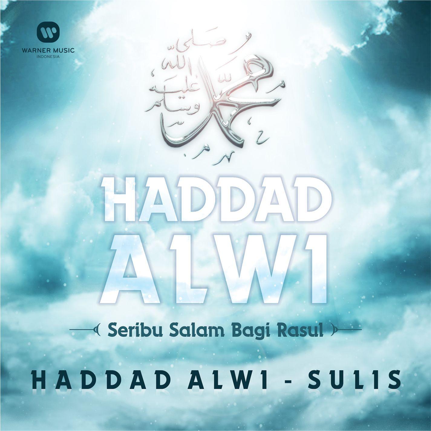 Haddad Alwi & Sulis - Seribu Salam Bagi Rasul - Album (2015) [iTunes Plus AAC M4A]