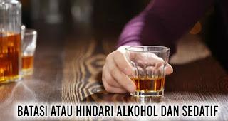 Batasi atau hindari alkohol dan sedatif Untuk mencegah atau mengurangi dengkur
