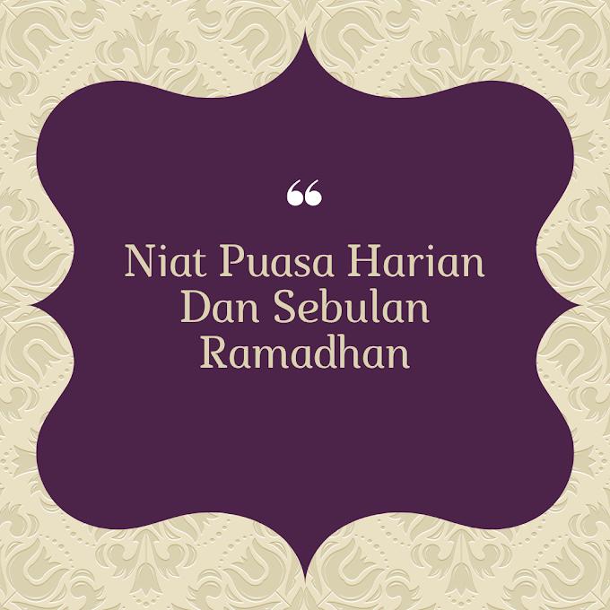 Niat Puasa Harian Dan Sebulan Ramadhan 2021