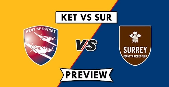 Vitality T20 Blast 2019 :- South Group, Kent vs Surrey :- Dream11 Fantasy Cricket Tips  –  Playing XI, Pitch Report and Injury Update