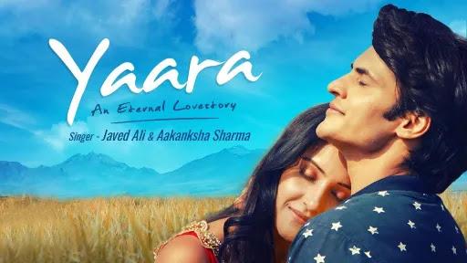 Yaara Lyrics   Javed Ali   Aakanksha Sharma