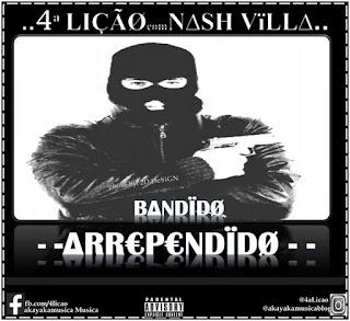 4a Lição & Nash Mulandi - Bandido Arrependido (Prod. CazRecord)