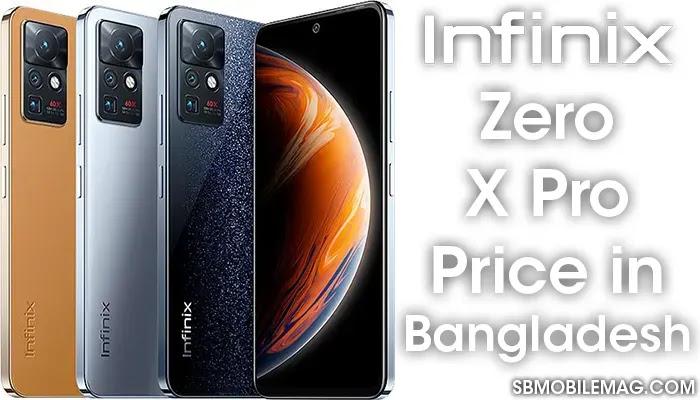 Infinix Zero X Pro, Infinix Zero X Pro Price, Infinix Zero X Pro Price in Bangladesh