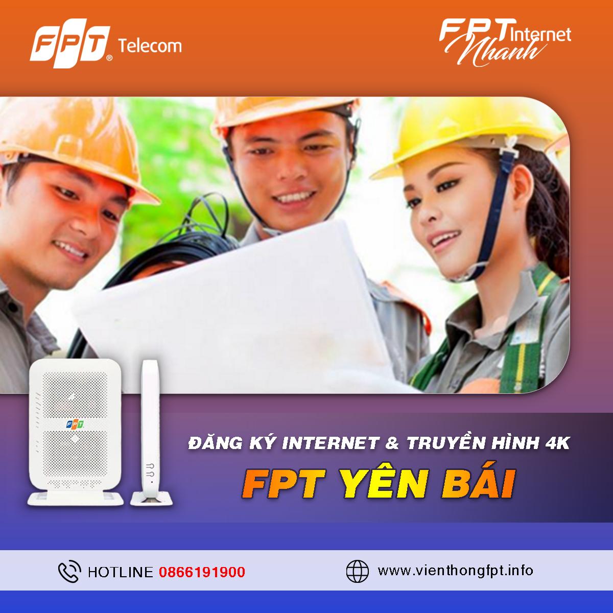 Tổng đài Đăng ký Internet FPT tại Yên Bái