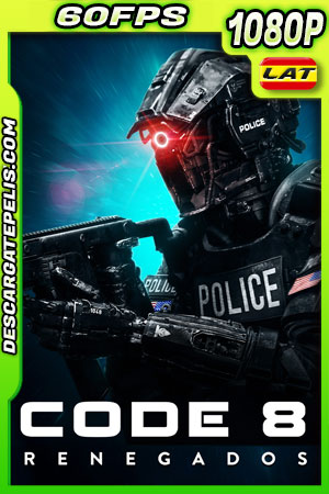 code 8 (2019) 1080p 60FPS BDrip Latino – Ingles