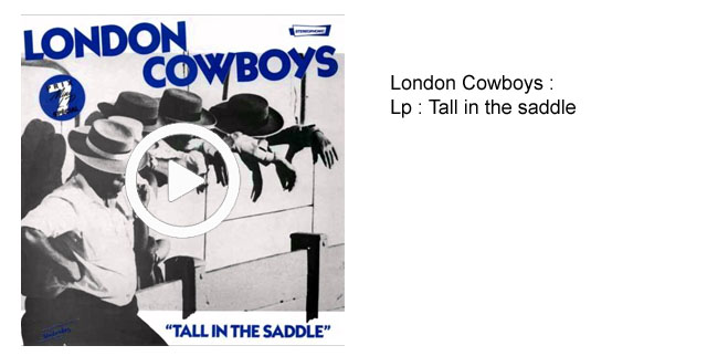 London Cowboys : Tall in the saddle