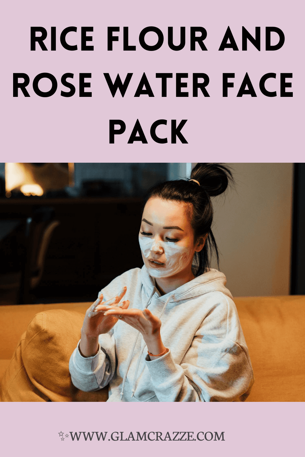 Rice flour and rose water face pack for glowing skin