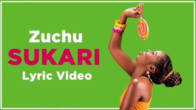 VIDEO | Zuchu – Sukari | Download New song
