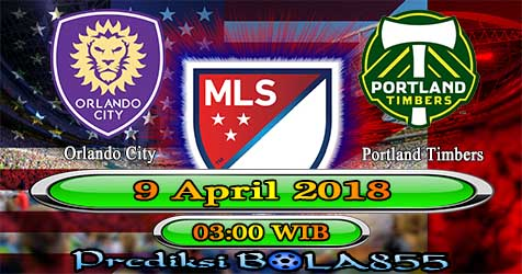 Prediksi Bola855 Orlando City vs Portland Timbers 9 April 2018