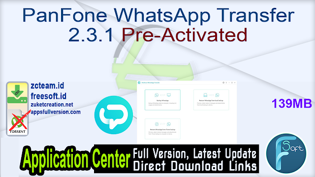 PanFone WhatsApp Transfer 2.3.1 Pre-Activated_ ZcTeam.id