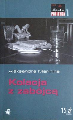 """Aleksandra Marinina """"Kolacja z zabójcą"""""""