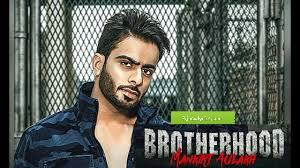 Brotherhood song mankirat aulakh and singaa lyrics in hindi and English
