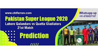 Lahore Qalandars vs Quetta Gladiators Pakistan Super League 21st T20 100% Sure