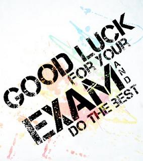 Semoga berjaya dalam peperiksaan final universiti