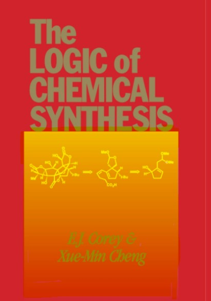The Logic of Chemical Synthesis E. J. Corey in pdf