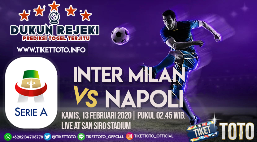 Prediksi Pertandingan Inter Milan vs Napoli 13 Februari 2020