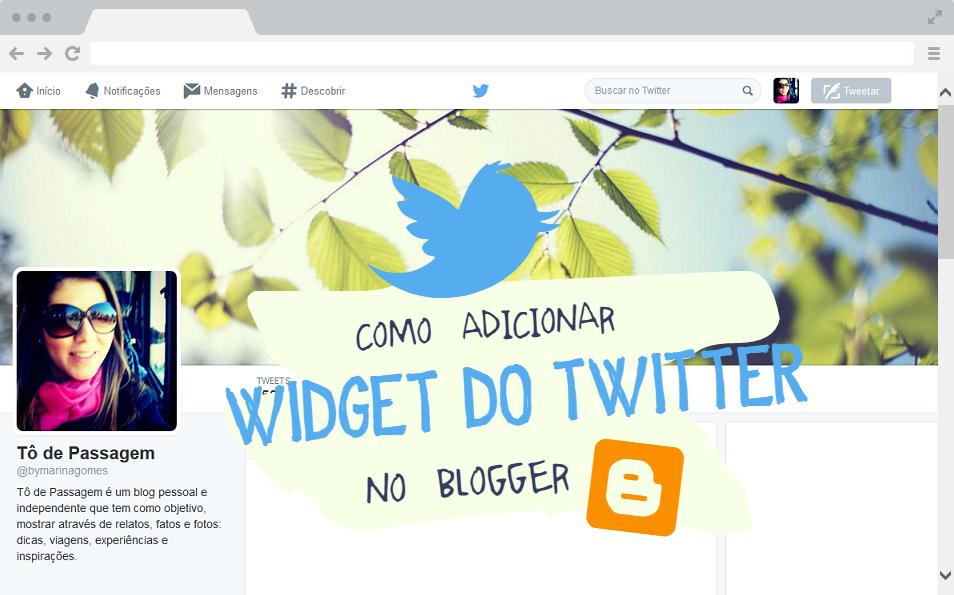 como adicionar gadget twitter blog