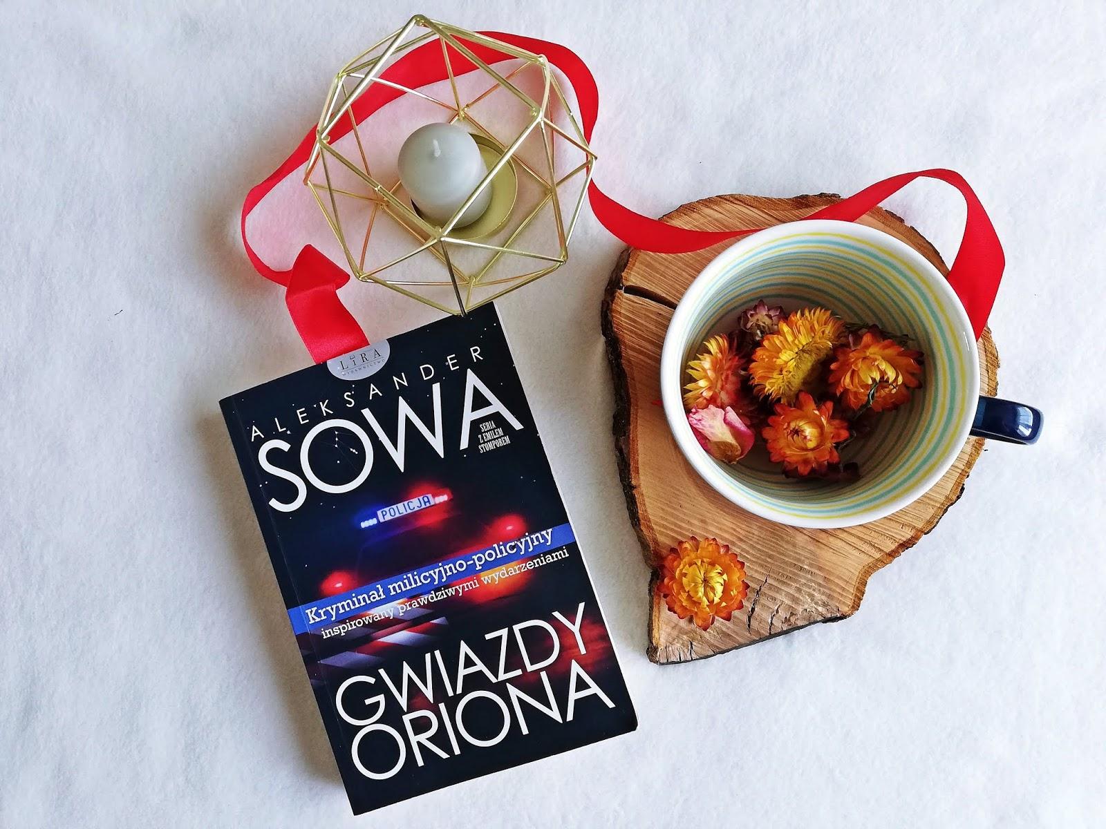 """Gdzie znajdziesz """"Gwiazdy Oriona"""" Aleksander Sowa"""