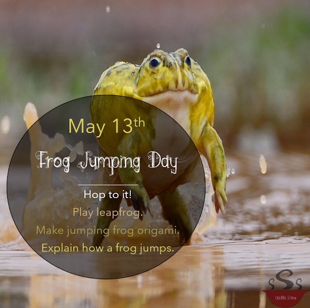 May 13, 2020, a day to hop like a frog, make origami, or explain the frog jumping process.