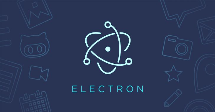 Critical Flaw Hits Popular Windows Apps Built With Electron JS Framework