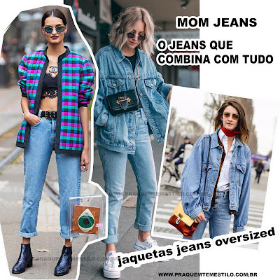 Mom jeans: o jeans que combina com tudo. 8 maneiras de como usar na próxima estação