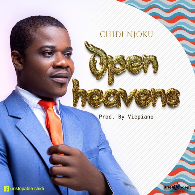 Open heaven by chidi njoku