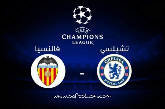 شاهد مباراة Valencia vs Chelsea live بمختلف الجودات