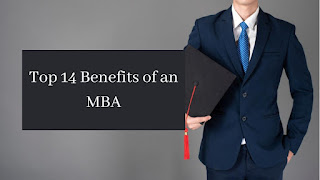 Top 14 Benefits of an MBA