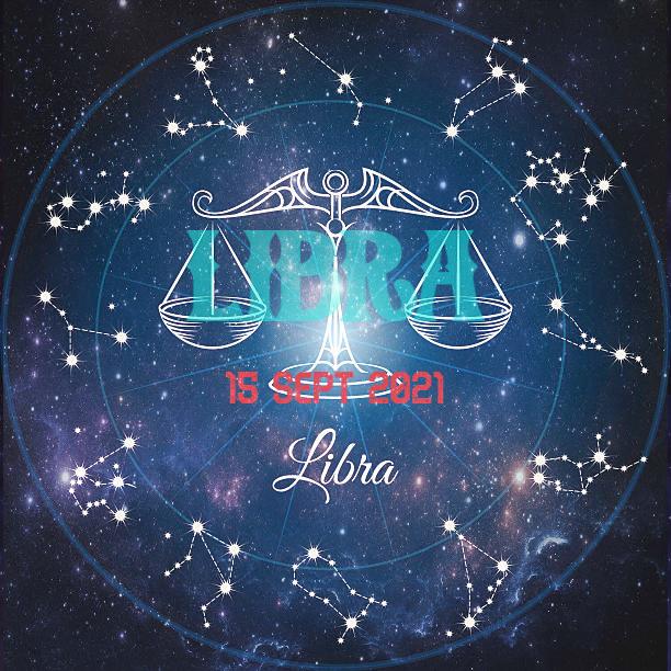 ZODIAK Hari ini LIBRA 15 September 2021